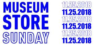 Be a patron on Museum Store Sunday, Nov 25, 2018