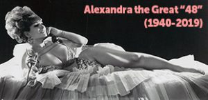 "RIP Alexandra the Great ""48"" (1939-2019)"