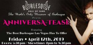 "Celebrate our anniversary with us at ""Anniversa-TEASE!"", April 12, 7pm"