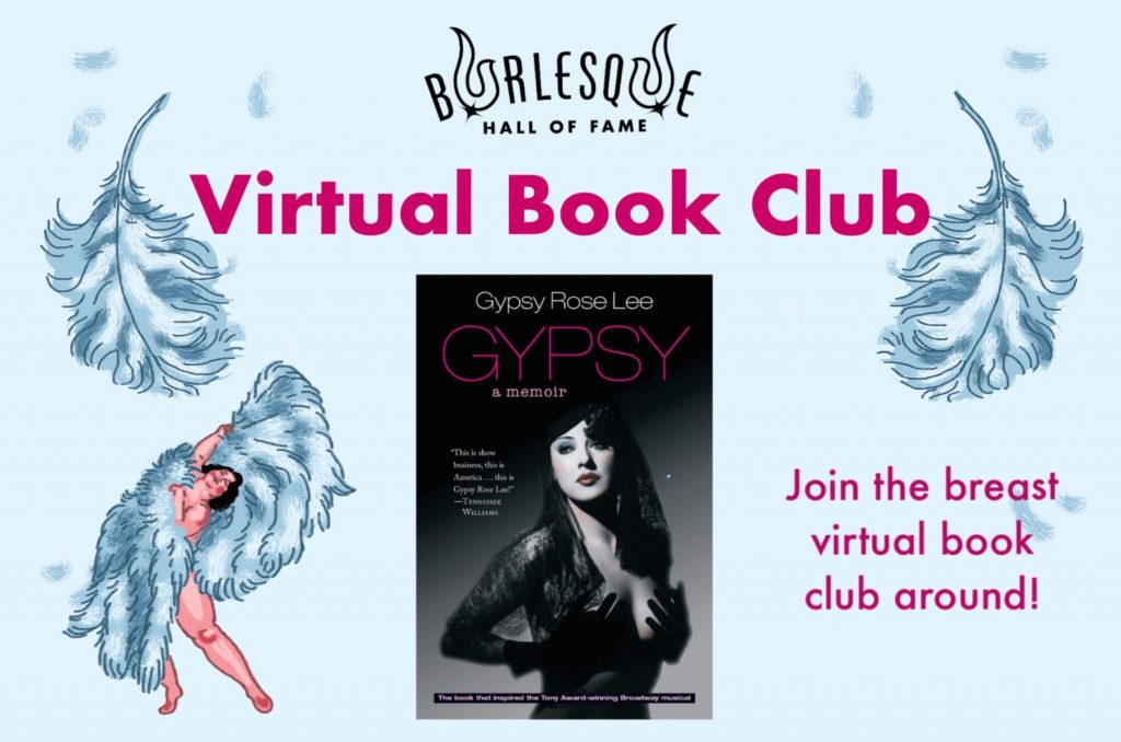 """BHoF Virtual Book Club; image shows cover of Gypsy Rose Lee's book """"Gypsy"""" and an illustrated fan dancer"""